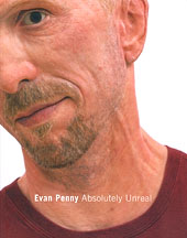 Evan Penny: Absolutely Unreal (catalogue)